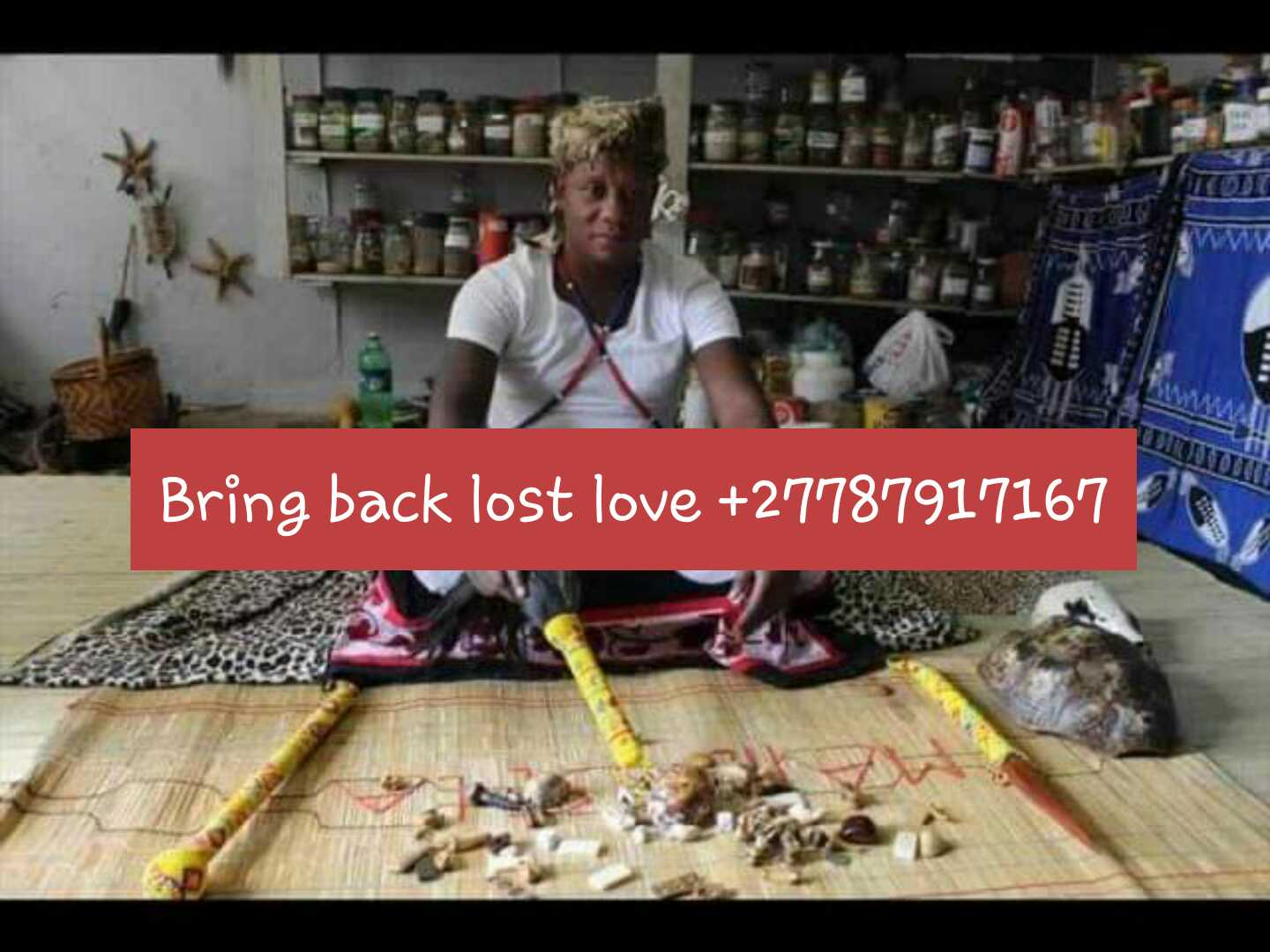 A SANGOMA Who Uses Black Magic to Bring Back Your Lost Lover Call Baba Elvis +27787917167 In Limpopo, Burgersfort,