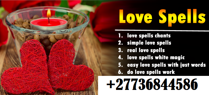 Lost Love Spell Caster - To Fix Relationship Problems +27736844586