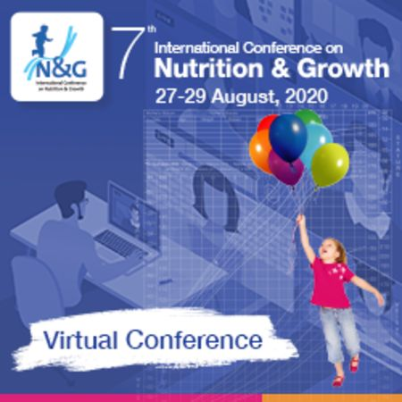 7th International Conference on Nutrition and Growth (N and G 2020)
