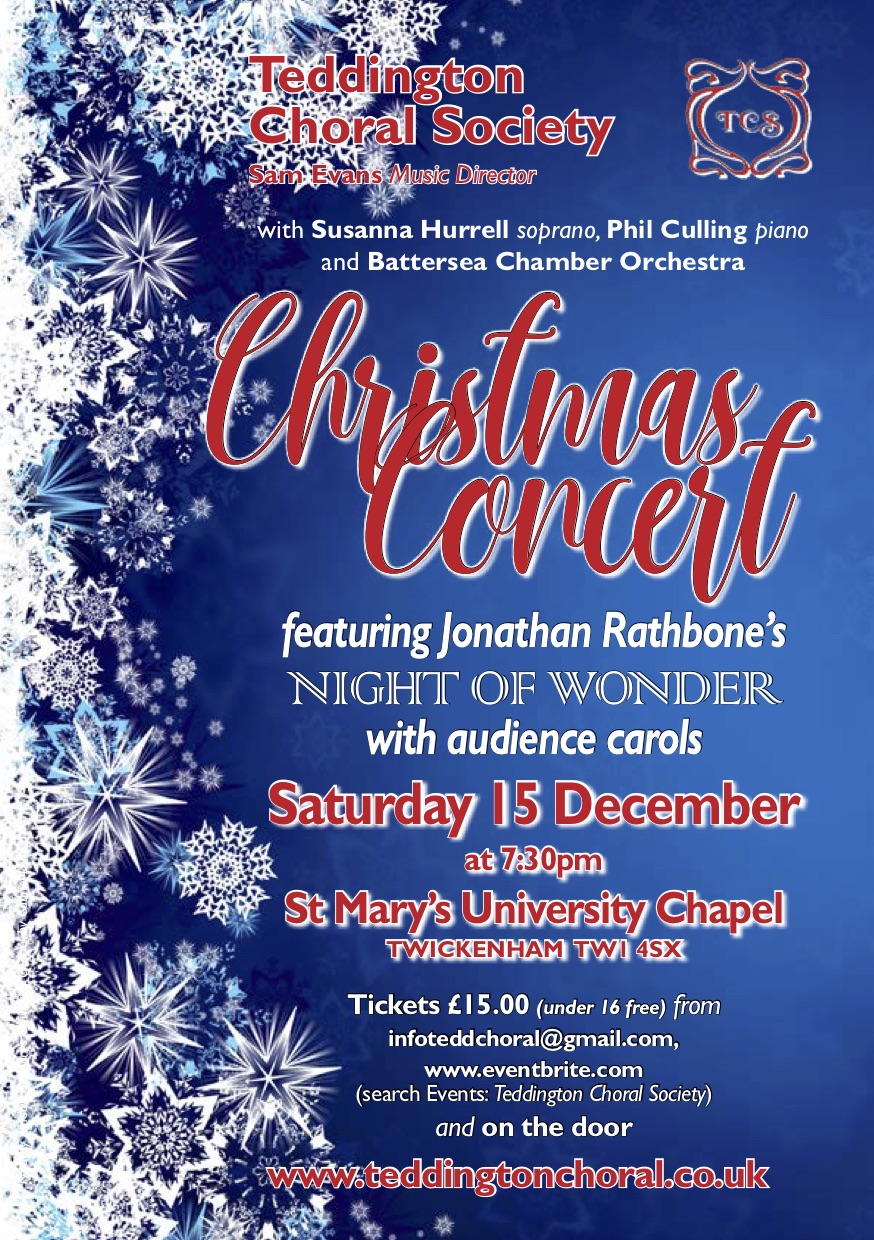 "Teddington Choral Society Christmas Concert, ""A Night of Wonder"""