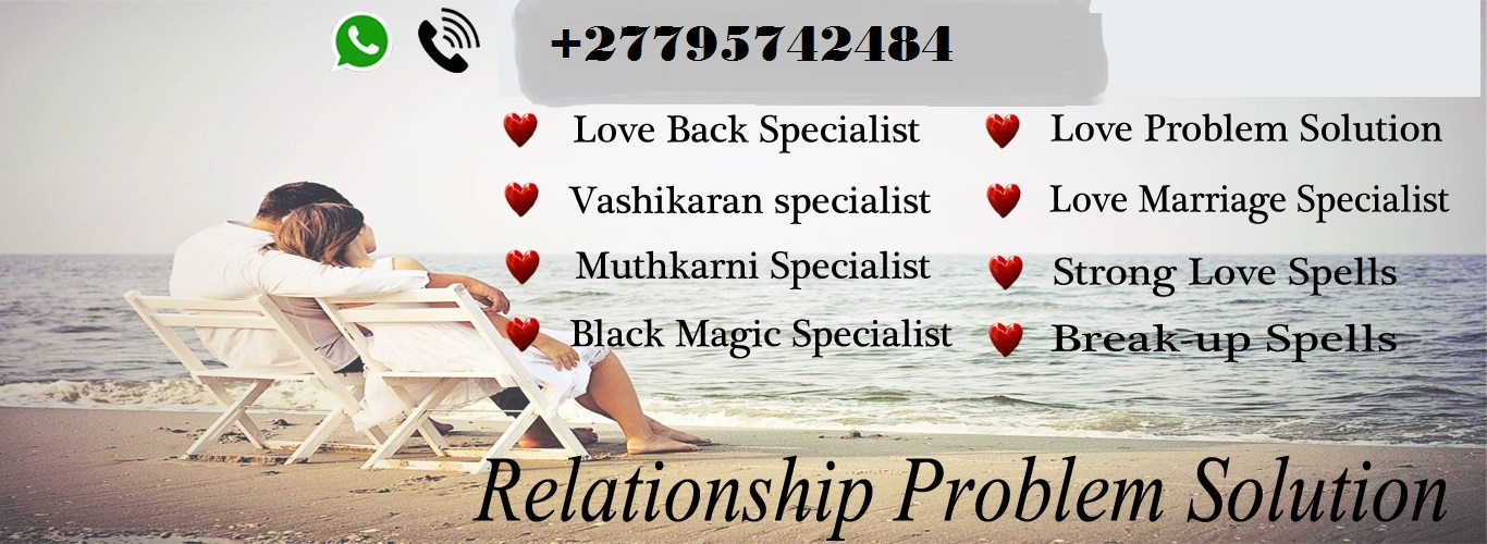 +27795742484 Love Spell Caster in the United Kingdom (UK) Leatherhead
